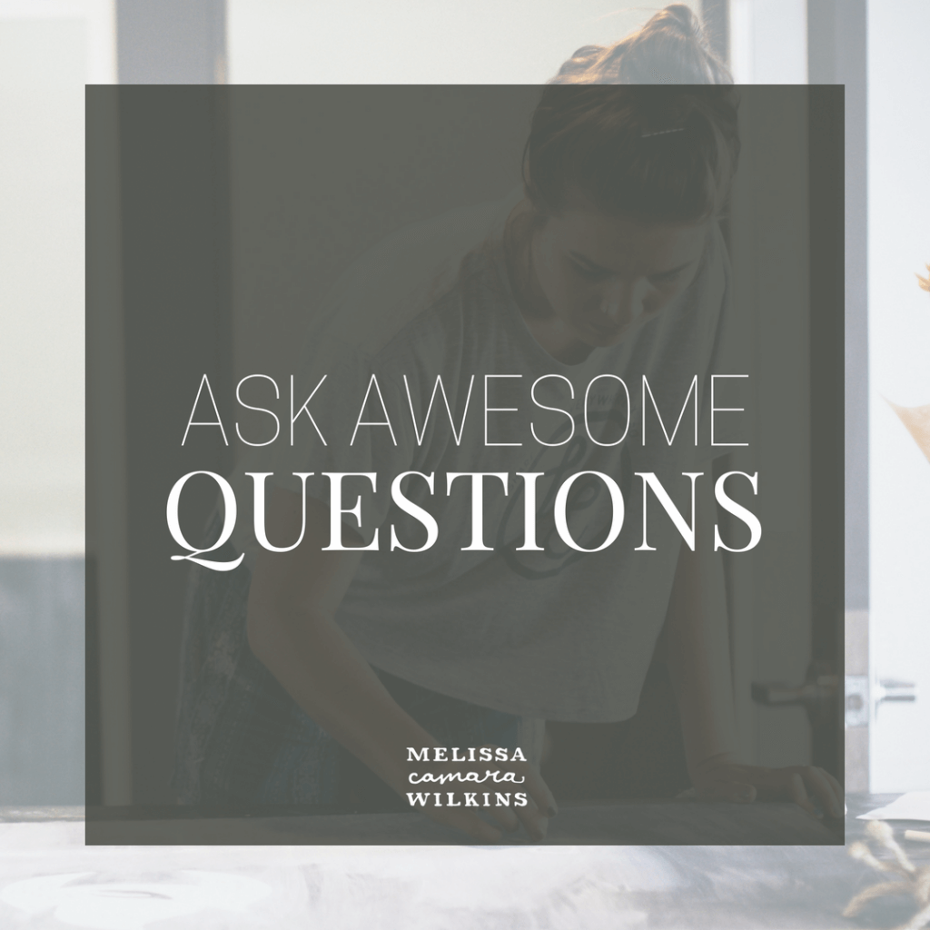 how to ask better questions melissa camara wilkins ask better questions get better answers
