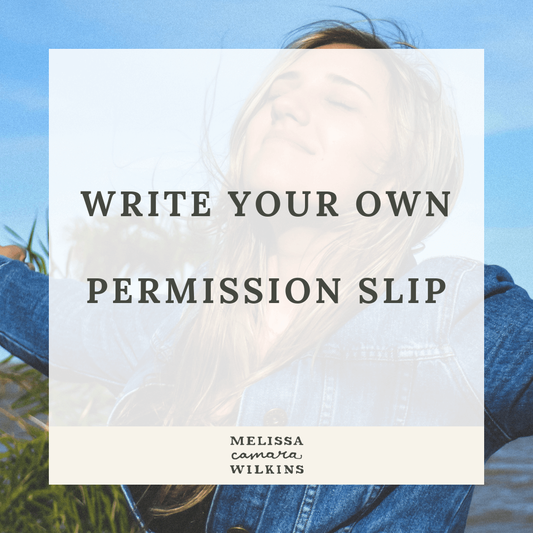 Write your own permission slip.