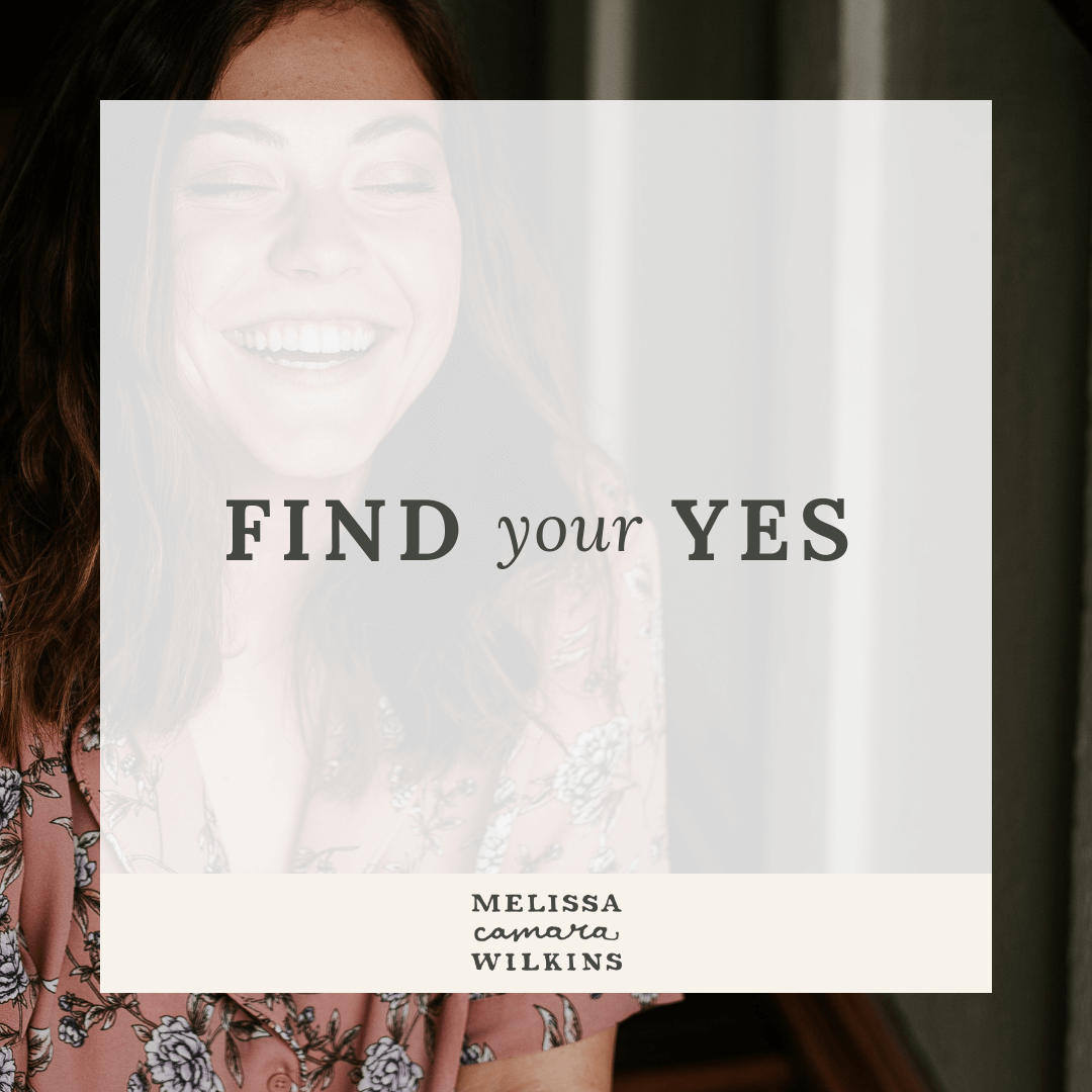 Where to find your YES