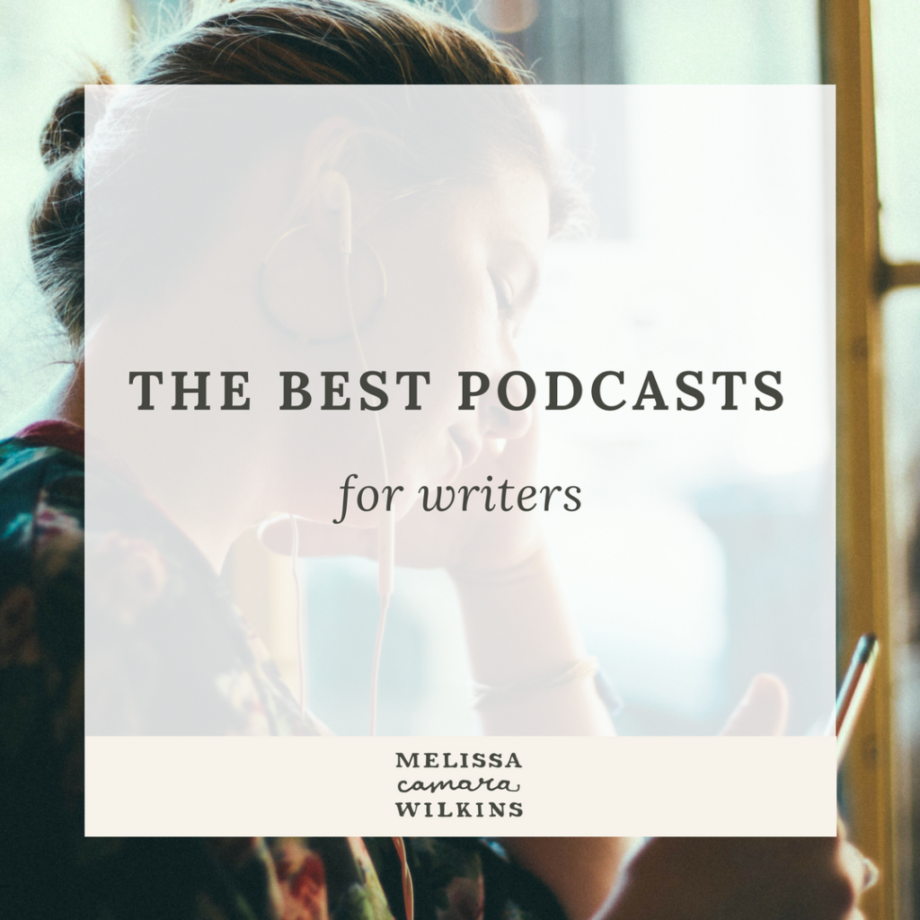 A list of the best podcasts for writers